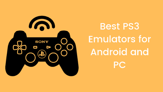 Best PS3 Emulator for PC, Android, PC, MAC, PS3, Win 7